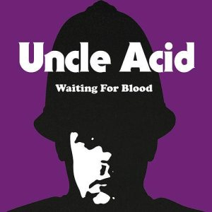 Uncle Acid and the Deadbeats - Waiting for Blood cover art