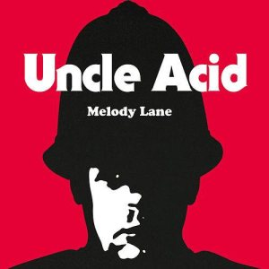 Uncle Acid and the Deadbeats - Melody Lane cover art