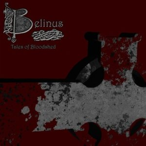 Belinus - Tales of Bloodshed cover art