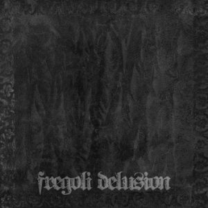 Fregoli Delusion - Fregoli Delusion cover art