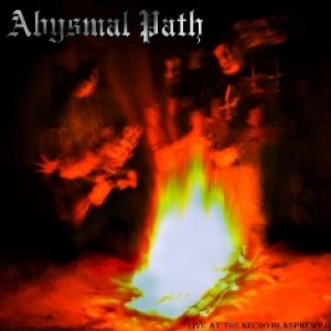 Abysmal Path - Live at the Necro Blasphemy II \'09 cover art