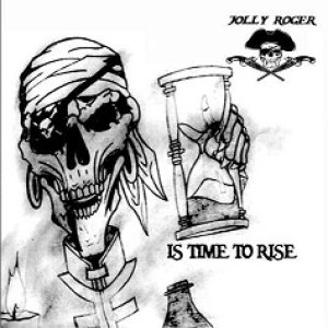 Jolly Roger - Is Time to Rise cover art