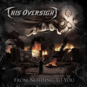 This Oversight - From Nothing to You cover art