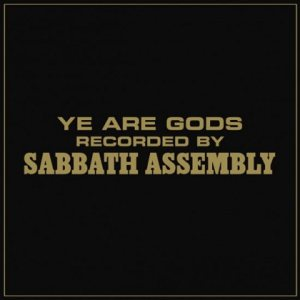 Sabbath Assembly - Ye Are Gods cover art