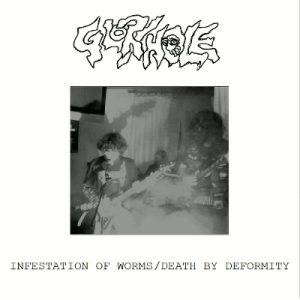 Glory Hole - Infestation of Worms / Death by Deformity cover art