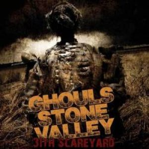 Ghouls Stone Valley - 31Th Scareyard cover art