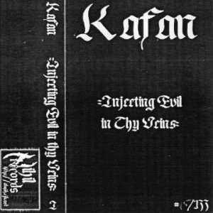 Kafan - Injecting Evil in Thy Veins cover art