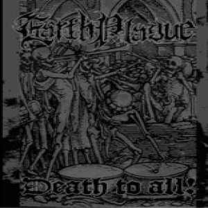 Earth Plague - Death to All! cover art