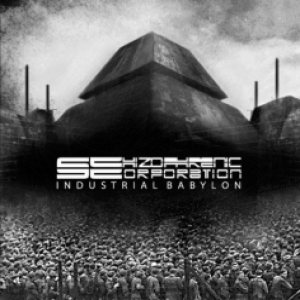 Schizophrenic Corporation - Industrial Babylon cover art