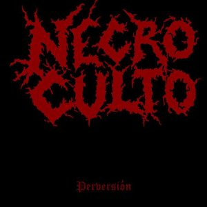 Necroculto - Perversiòn cover art