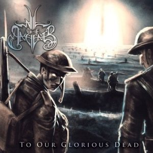 Will of the Ancients - To Our Glorious Dead cover art