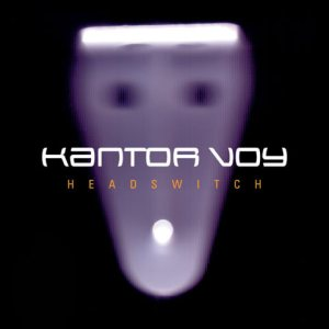 Kantor Voy - Headswitch cover art