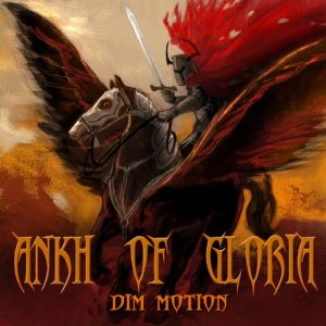 Ankh Of Gloria - Dim Motion cover art