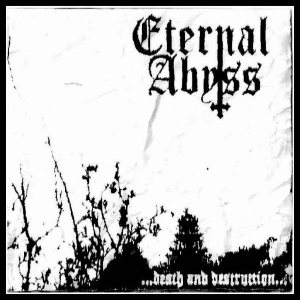 Eternal Abyss - Death and Destruction cover art