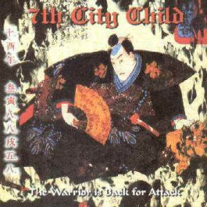 7th City Child - The Warrior Is Back for Attack cover art