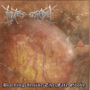 Mytes Gradel - Burning Inside the Fate Globe cover art
