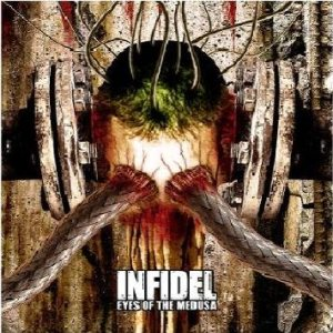 Infidel - Eyes of the Medusa cover art