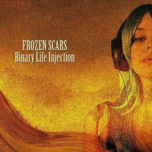 Frozen Scars - Binary Life Injection cover art