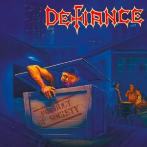 Defiance - Product of Society cover art