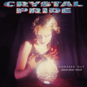 Crystal Pride - Knocked Out cover art