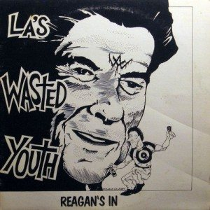 Wasted Youth - Reagan's In cover art