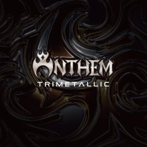 Anthem - Trimetallic cover art