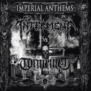 Interment / Tormented - Imperial Anthems No. 14 cover art