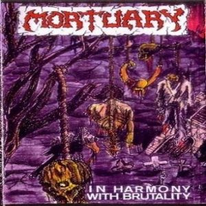 Mortuary - In Harmony with Brutality cover art