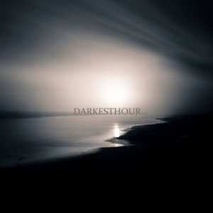Desolate Hills / Noose / Zenariz - Darkest Hour... cover art