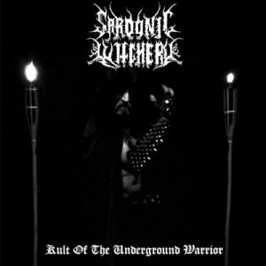 Sardonic Witchery - Kult of the Underground Warrior cover art