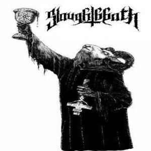 Slaughtbbath - Raising the Chalice of Blasphemy cover art