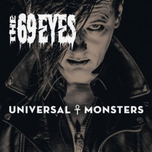 The 69 Eyes - Universal Monsters cover art