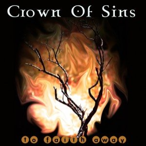 Crown Of Sins - To Faith Away cover art