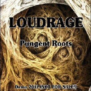 LoudRage - Pungent Roots cover art