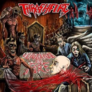 Thrashfire - Vengeance of Fire cover art