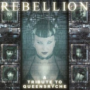 Various Artists - Rebellion: Tribute to Queensrÿche cover art