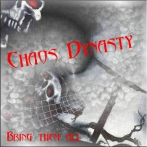 Chaos Dynasty - Bring Them All... cover art