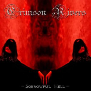 Crimson Rivers - Sorrowful Hell cover art