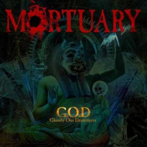 Mortuary - G.O.D. (Glorify Our Destroyers) cover art