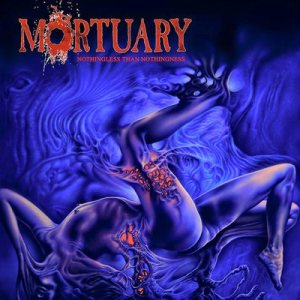 Mortuary - Nothingless than Nothingness cover art