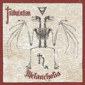 Tribulation - Melancholia cover art