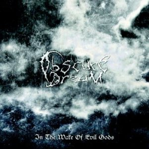 ObscureDream - In the Wake of Evil Gods cover art