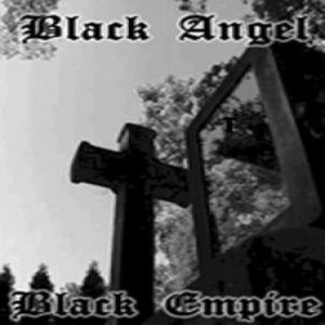Black Empire / Black Angel - Black Empire / Black Angel cover art