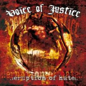 Voice Of Justice - Eruption of Hate cover art