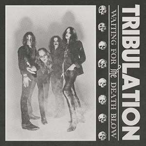 Tribulation - Waiting for the Death Blow cover art