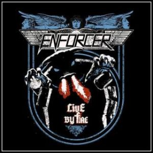 Enforcer - Live by Fire cover art