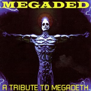 Various Artists - Megaded: a Tribute to Megadeth cover art