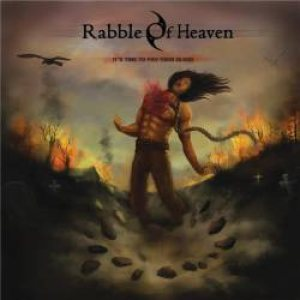 Rabble Of Heaven - It's Time to Pay Your Blood cover art