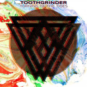 Toothgrinder - Turning of the Tides cover art
