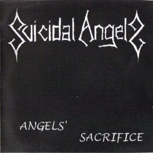 Suicidal Angels - Angels' Sacrifice cover art